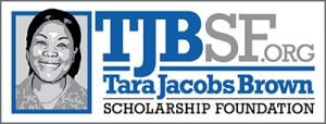 Tara Jacobs Brown Scholarship Foundation